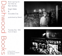 Dashwood Books signing for Invisible City & Night Walk by Ken Schles