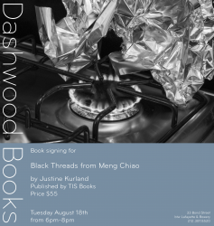 Dashwood Books announces Black Threads from Meng Chiao by Justine Kurland and John Yau
