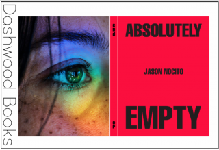 Dashwood Books announces End Or: Absolutely Empty by Jason Nocito