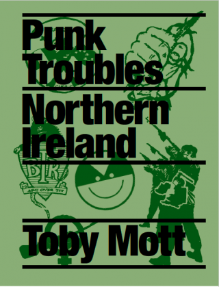 Punk Troubles: Northern Ireland by Toby Mott featured in Another Man