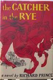 The Catcher in the Rye. Richard Prince.