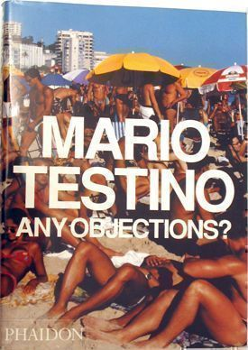 Any Objections? Mario Testino.