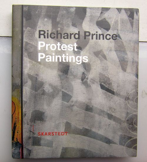Protest Paintings. Richard Prince.