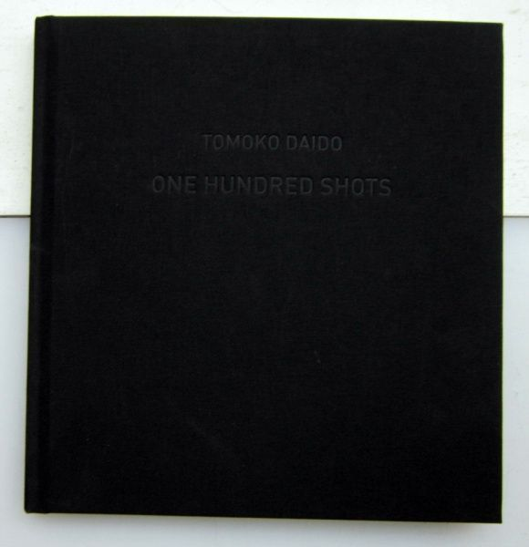 One Hundred Shots. Tomoko Daido.
