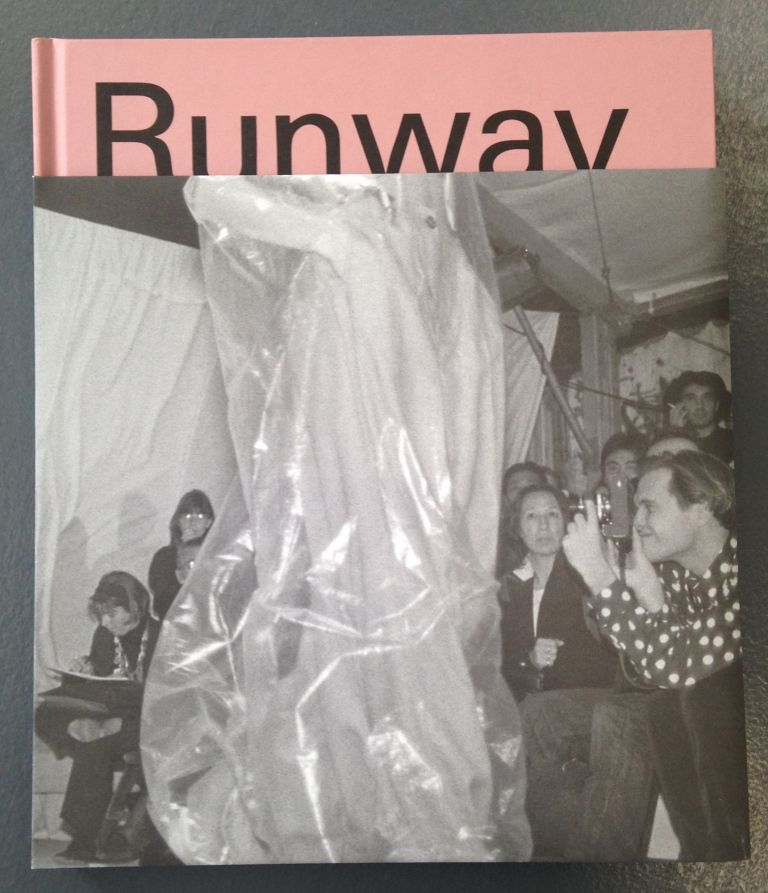 Runway: The Spectacle of Fashion. Alix Browne, writer and.