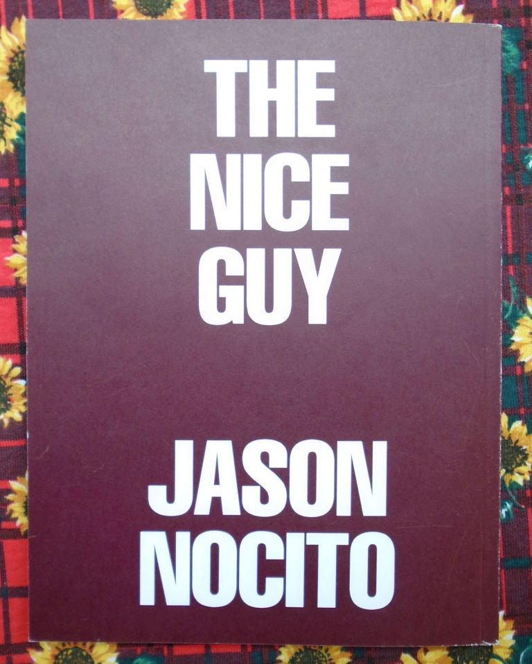 End Or: The Nice Guy. Jason Nocito.