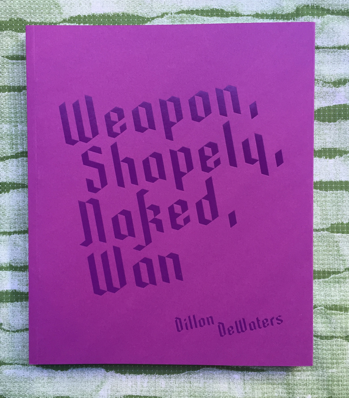 Weapon, Shapely, Naked, Wan. Dillon DeWaters.