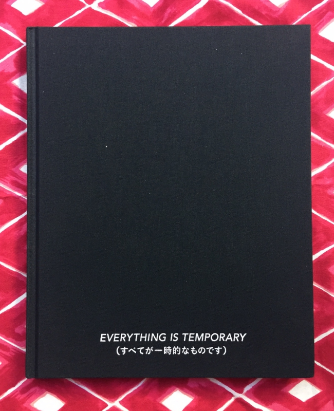 Everything is Temporary. Yoko Kusano.