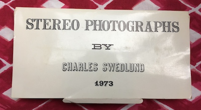 Stereo Photographs. Charles Swedlund.