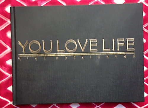 You Love Life. Nick Waplington.