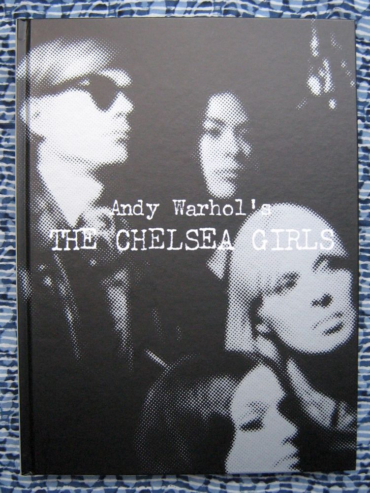 Andy Warhol's The Chelsea Girls. Andy Warhol.