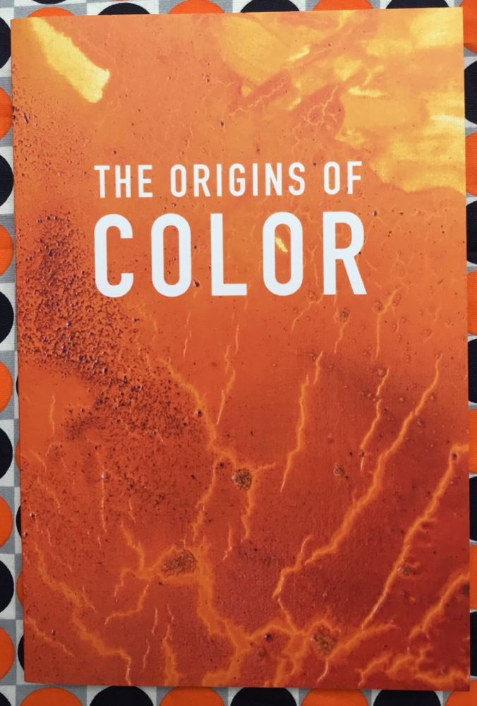 The Origins of Color. Vincent Tiley Bryson Rand.