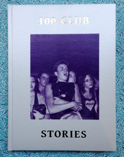100 Club Stories. Various.