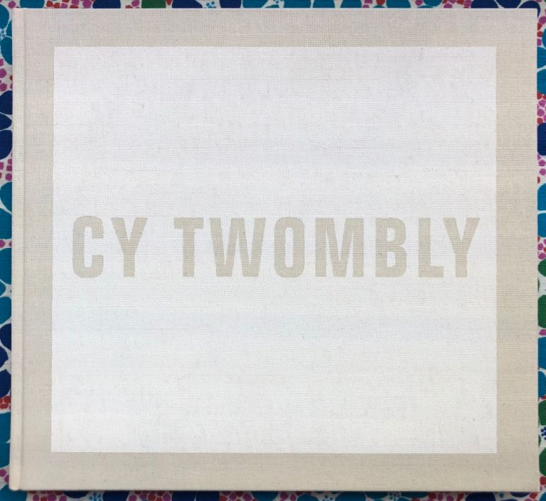 Audible Silence. Cy Twombly.