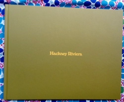 Hackney Riviera. Nick Waplington.