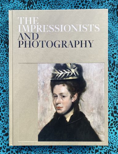 The Impressionists and Photography. Paloma Alarcó, Text.