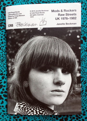 Mods and Rockers Raw Streets UK 1976-1982. Janette Beckman.