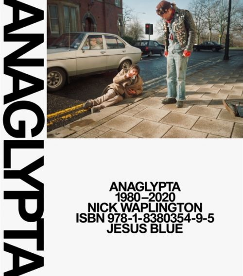 Anaglypta 1980-2020 (Special Print Edition, shipping in July). Nick Waplington.