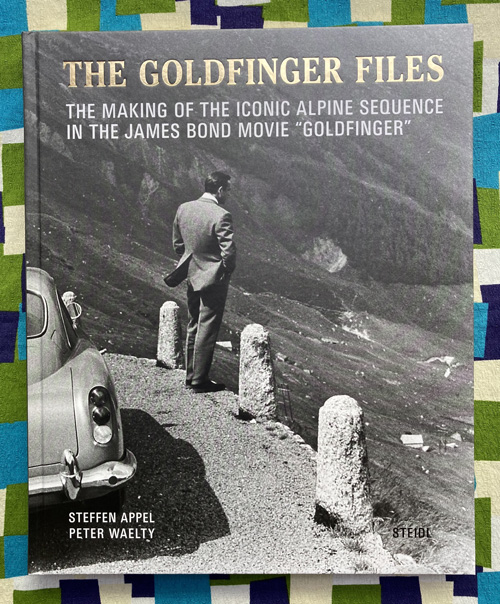 The Goldfinger Files. Steffen Appel, Peter Wälty.