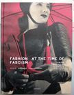 Fashion at the Time of Fascism.