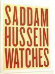 Saddam Hussein Watches. Martin Parr, Collection.