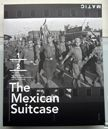 The Mexican Suitcase.