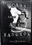 The cars that ate Bangkok. Philip Blenkinsop