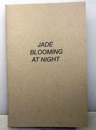 Jade Blooming at Night. Jason Roberts Dobrin .