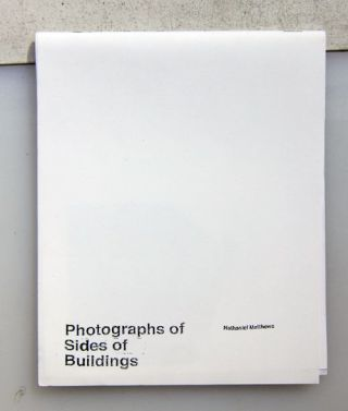 Photographs of Sides of Buildings. Nathaniel Matthews