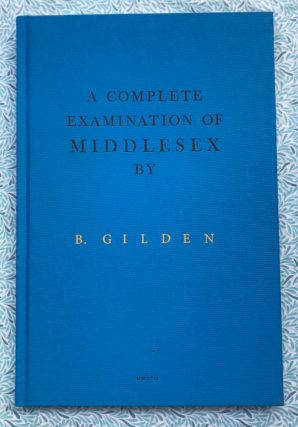 A Complete Examination of Middlesex. Bruce Gilden