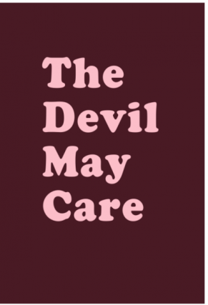 The Devil May Care. Aaron McElroy.