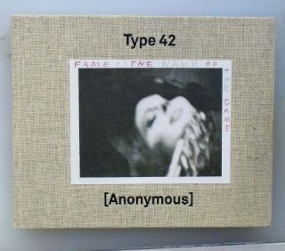 Type 42: Fame Is the Name of the Game. Cindy Sherman Anonymous, Essay.