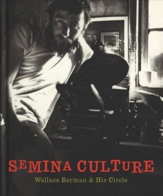Semina Culture. Wallace Berman.