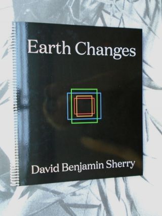 Earth Changes. David Benjamin Sherry