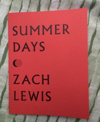 Summer Days. Zach Lewis.