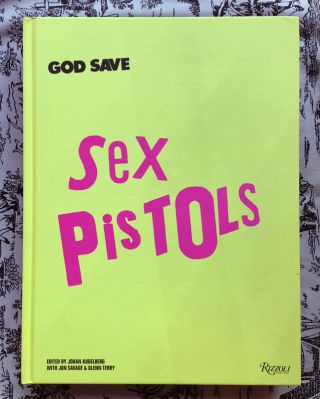 Sex Pistols. Johan Kugelberg, Glenn Terry Jon Savage, text.