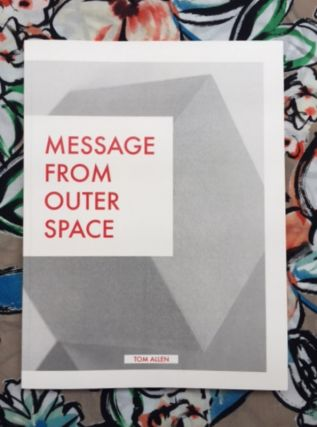 Message From Outer Space. Tom Allen.
