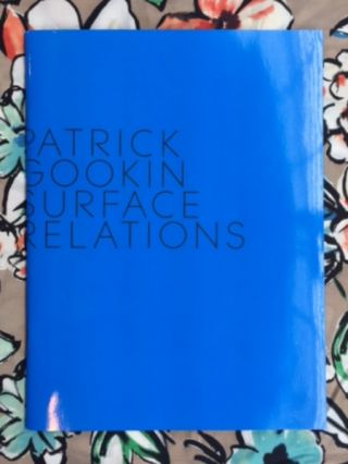Surface Relations. Patrick Gookin.