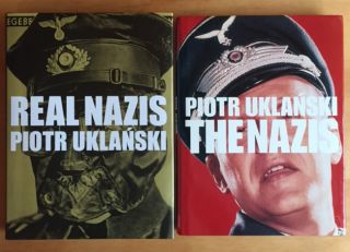 The Nazis & Real Nazis. Piotr Uklanski.