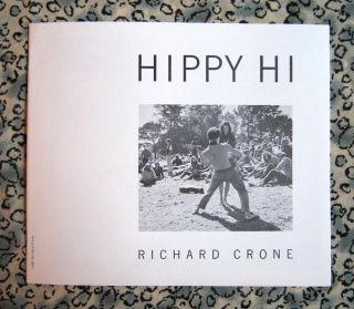 Hippy Hi. Richard Crone.