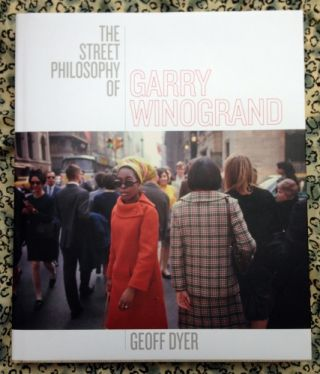 The Street Philosophy of Garry Winogrand. Garry Winogrand.