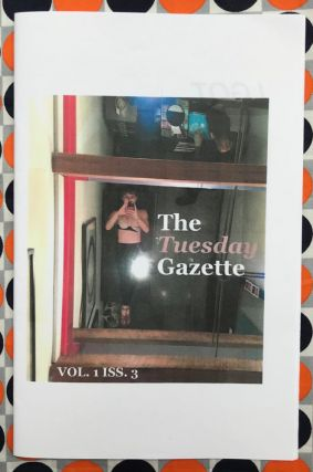 The Tuesday Gazette, Vol. 1 Iss. 3: I Got My Nipple Pierced. Stephanie Neel