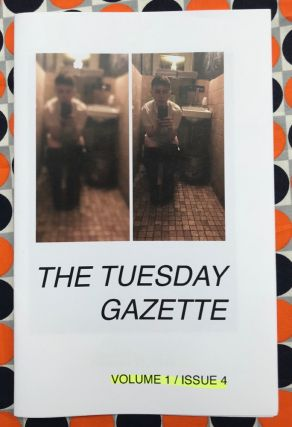 The Tuesday Gazette, Vol. 1 Iss. 4: Peeing at Konditori. Stephanie Neel
