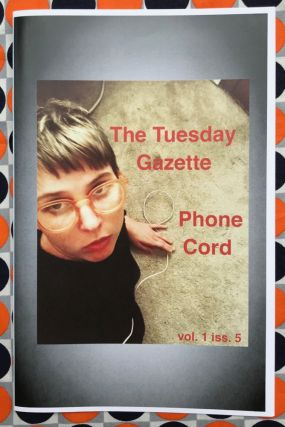The Tuesday Gazette, Vol. 1 Iss. 5: Phone Cord. Stephanie Neel
