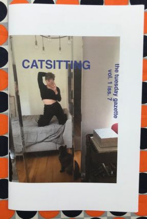The Tuesday Gazette, Vol. 1 Iss. 7: Catsitting. Stephanie Neel