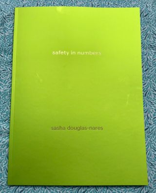 Safety in Numbers. Sasha Douglas-Nares
