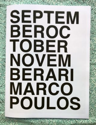 September October November. Ari Marcopoulos.