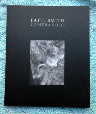 Camera Solo. Patti Smith.