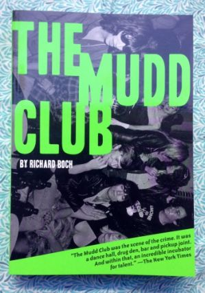 The Mudd Club. Richard Boch.