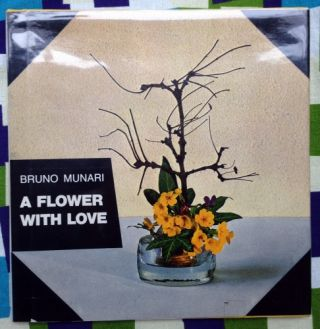 A Flower with Love. Bruno Munari